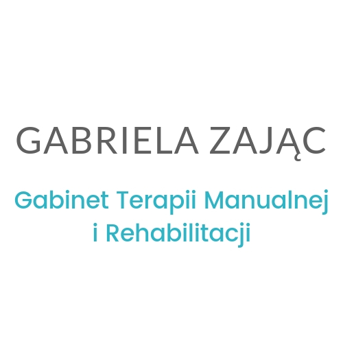 Gabriela Zając Gabinet Terapii Manualnej i Rehabilitacji